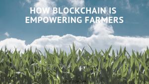 Jon Pitchfork How Blockchain is Empowering Farmers