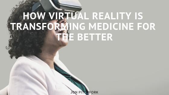 How Virtual Reality is Transforming Medicine for the Better